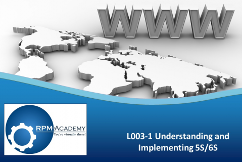 Understanding and Implementing 5S/6S (L003-1)
