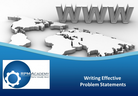 Writing Effective Problem Statements (A002)