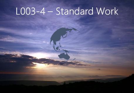 Standard Work (L003-4)
