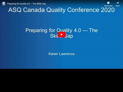 Preparing for Quality 4.0 — The Skills Gap (ASQ-001)