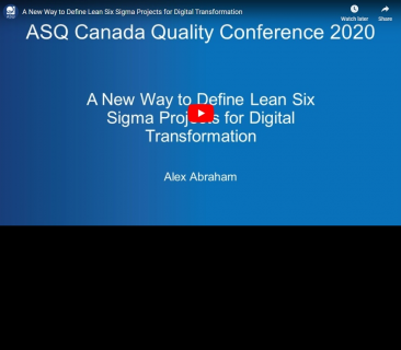 A New Way to Define Lean Six Sigma Projects for Digital Transformation (ASQ-007)