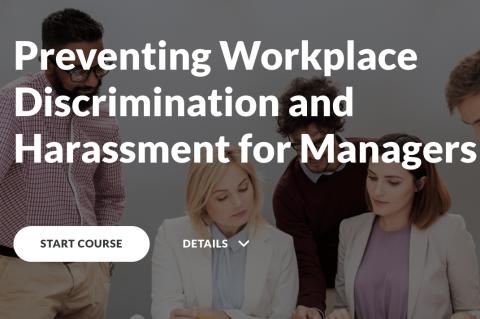 Discrimination & Harassment Prevention Training (Managers) (PKCOM100)