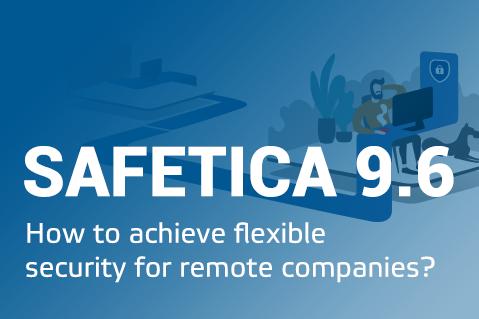 Safetica 9.6 Technical training