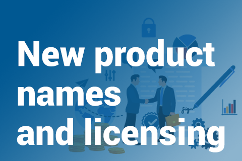 New product names and licensing