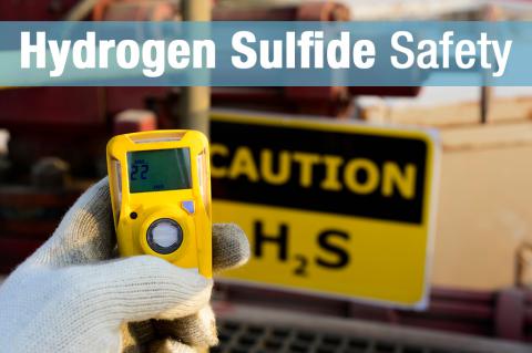 Hydrogen Sulfide (H2S) Safety (009)