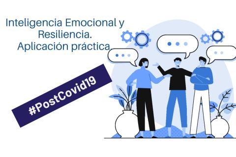 Inteligencia Emocional y Resiliencia. Aplicación práctica. (MH-1004)