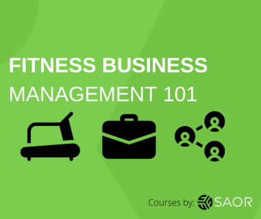 Fitness Business Management 101 (SAOR101)