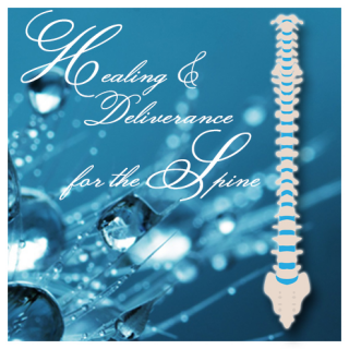 Healing & Deliverance for the Spine (DL001B)