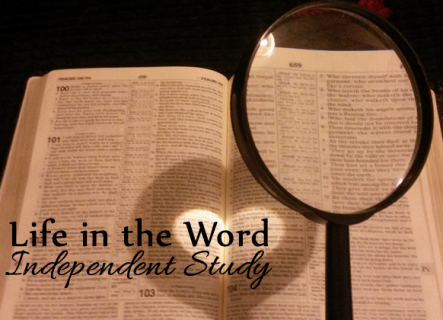 Life in the Word: Independent Study (LS008)