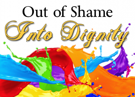Out of Shame into Dignity (LS010B)