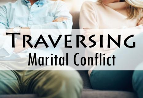 Traversing Marital Conflict (LS012)