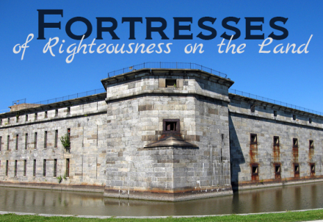 Fortresses of Righteousness on the Land (RC008)