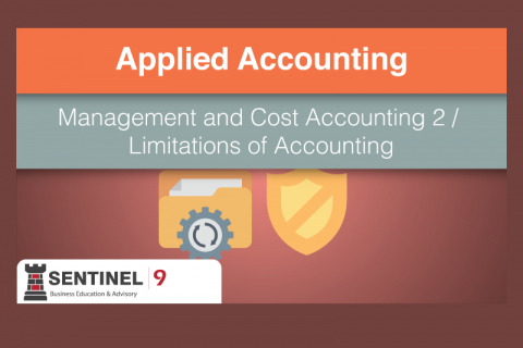 Management and Cost Accounting 2 / Limitations of Accounting (D_S6M5)