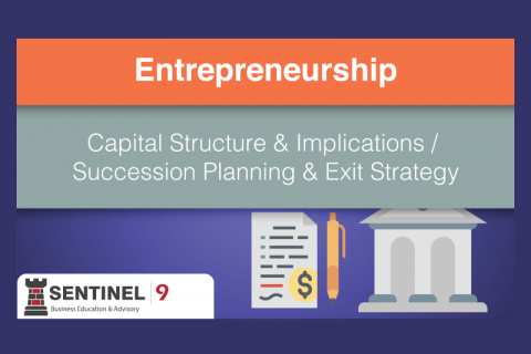 Capital Structure & Implications / Succession Planning & Exit Strategy (J_S9M5)