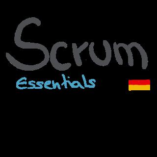 Scrum Essentials Deutsch (2020 Edition) (Scrum2020_ESS_DE_1-0)