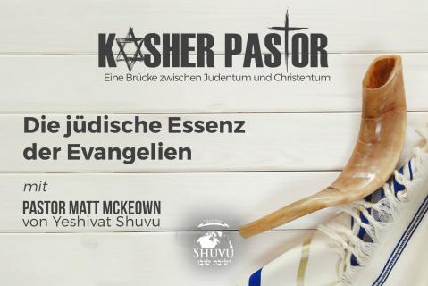 Die jüdische Essenz der Evangelien (kp-102-deu)