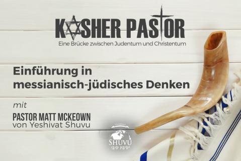 Einführung in messianisch-jüdisches Denken (kp-101-deu)