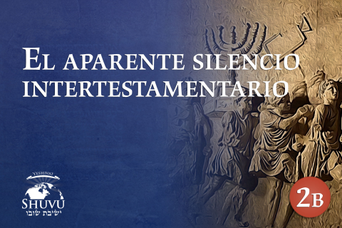 El Aparente Silencio Intertestamentario (His-101-es)