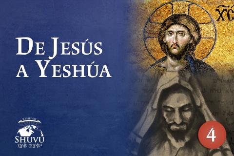 De Jesús a Yeshua (Tor-101-es)