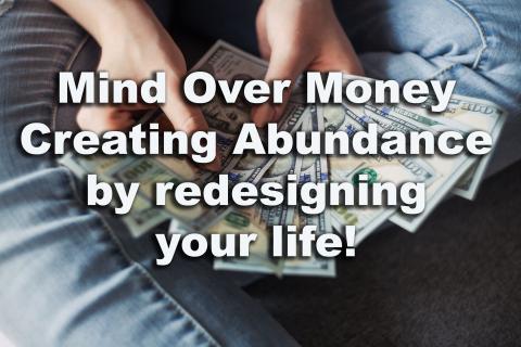 Mind Over Money - Abundance Course