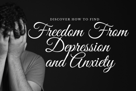 Freedom from Depression and Anxiety