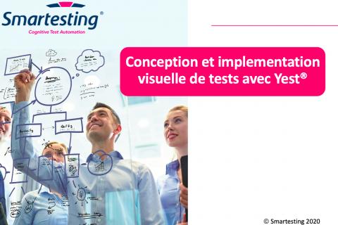 Conception et Implémentation Visuelles des Tests avec Yest (A001-FR)