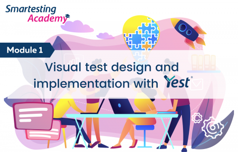 MODULE - Visual Test Design and Implementation with Yest (A001-EN)