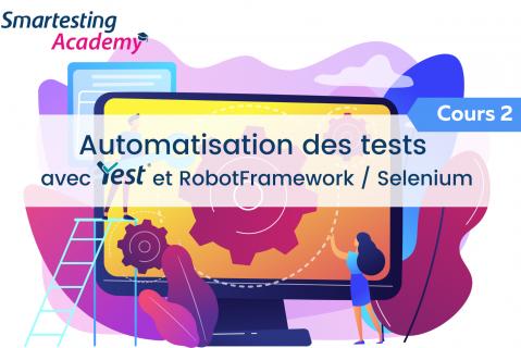 COURS - Automatisation des tests avec Yest RobotFramework et Selenium (A003-FR)