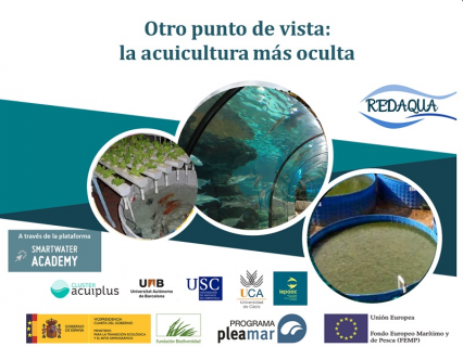 REDAQUA - Seminario IV: La acuicultura más oculta