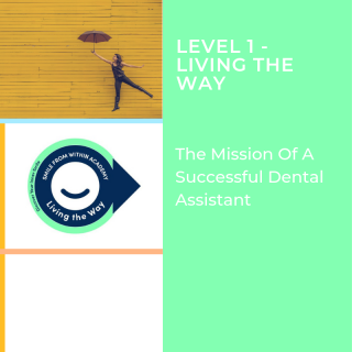 L2: The Mission of a Dental Assistant and the Advancing Roles (L1-V1.L2)