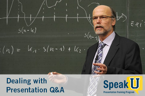 Dealing with Presentation Q&A