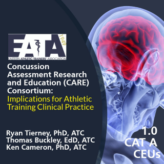CARE Consortium: Implications for Athletic Training Clinical Practice (18EATA1812)