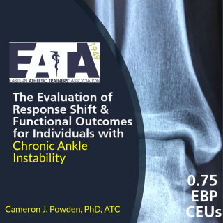 The Eval Of Response Shift & Functional Outcomes for Individuals with Chronic Ankle Instability (18EATA1707)