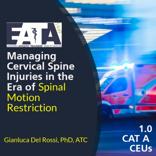 Managing Cervical Spine Injuries in the Era of Spinal Motion Restriction (18EATA1809)