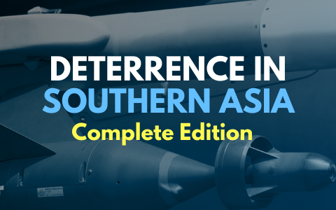 Deterrence in Southern Asia: Complete Edition