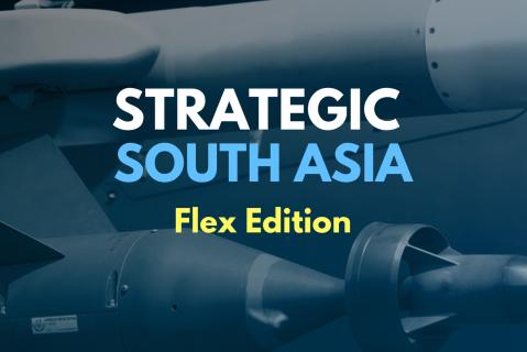 Strategic South Asia: Flex Edition