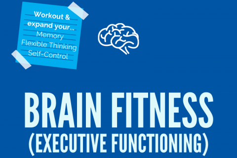 Brain Fitness (Executive Functioning) (10/25/21 10:30 A EST)