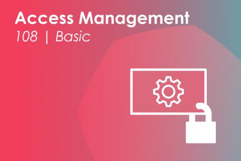 Module 108 | Access Management