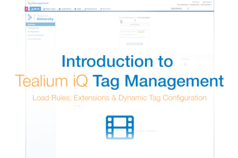 3. TiQ Tag Management: Load Rules and Dynamic Tag Configuration