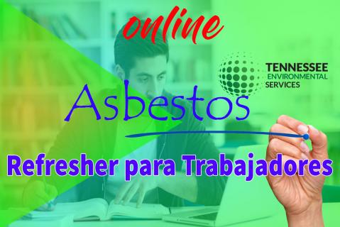 Refresher Para Trabajadores De Asbestos