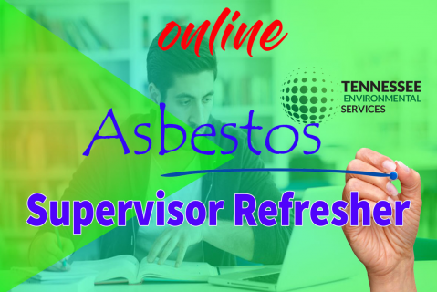 Asbestos Refresher For Supervisor