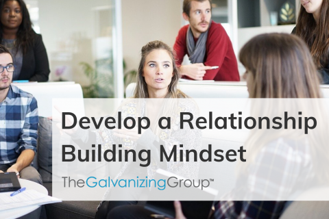 Develop a Relationship Building Mindset (001)