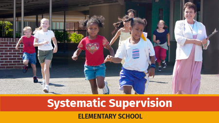 Systematic Supervision - Elementary