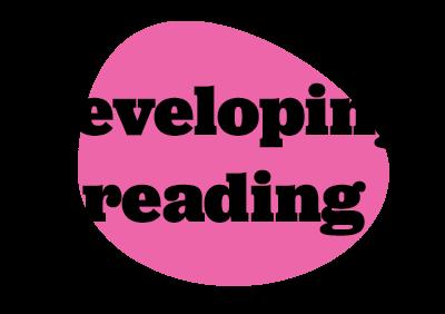 Developing Reading