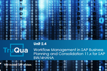 Unit 2.4: Workflow Management in SAP Business Planning and Consolidation 11.x for SAP BW/4HANA (BPC2.4)