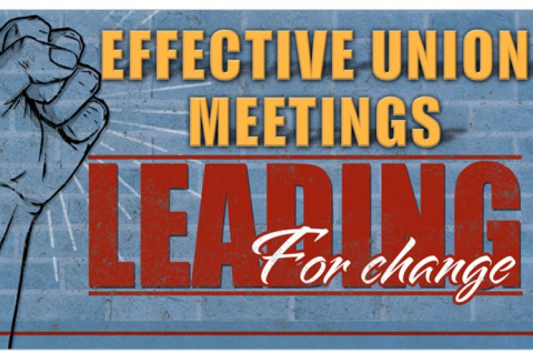 Effective Union Meetings