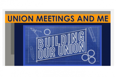 Union Meetings & Me