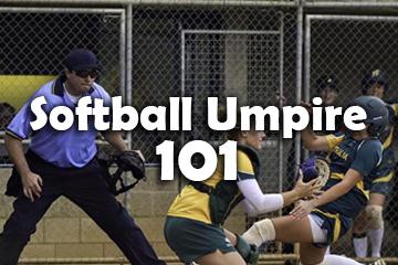 Softball Umpire 101 (SU101)