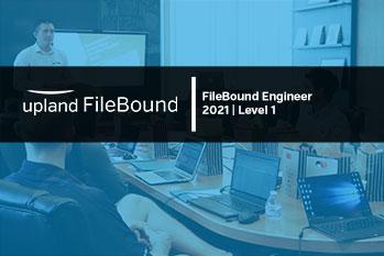 FileBound Engineer 2021 | Level 1 (FB_ENG_L1_2021)