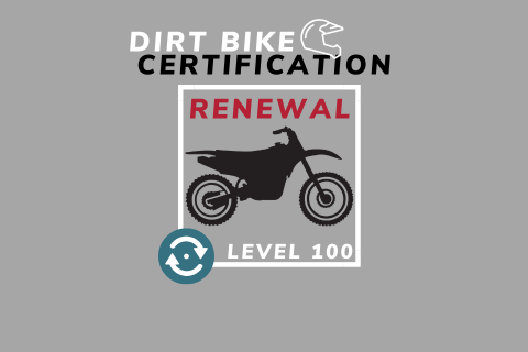 Renewal: Dirt Bike Coach Level 100 USMCA Certification (DB100-renewal)